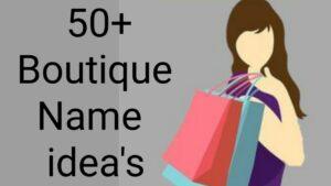50+ Unique Indian Boutique Name Ideas
